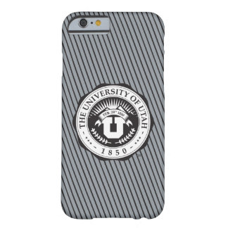 University of Utah Seal Barely There iPhone 6 Case