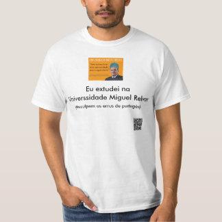 Universsidade Miguel Relvas T-Shirt