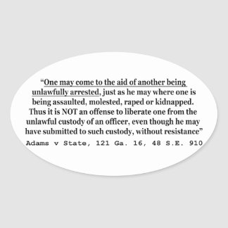 Unlawful Arrest Adams v State 121 Ga 16 48 SE 910 Oval Sticker