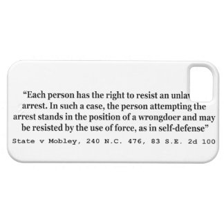 Unlawful Arrest and Self Defense State v Mobley iPhone SE/5/5s Case