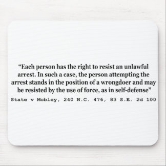 Unlawful Arrest and Self Defense State v Mobley Mouse Pad