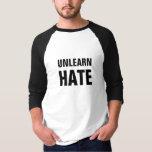 unlearn hate inspiration positive shirt design