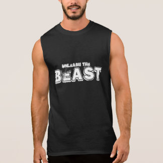 Unleash the BEAST Sleeveless T-shirt