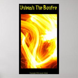 Unleash the Bonfire Poster