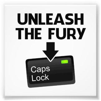 Unleash the Fury Caps Lock Photo Print