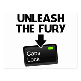 Unleash the Fury Caps Lock Postcard