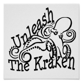 Unleash the Kraken Poster