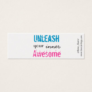 """Unleash Your Inner Awesome"" Mini Bookmarks Mini Business Card"