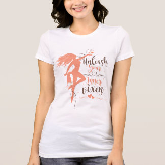 Unleash Your Inner Vixen T-Shirt
