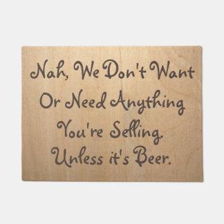 Unless Its Beer•Funny• Doormat