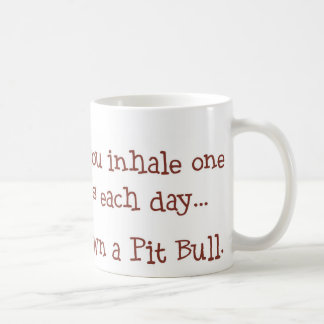 Unless You Own a Pit Bull Classic White Coffee Mug