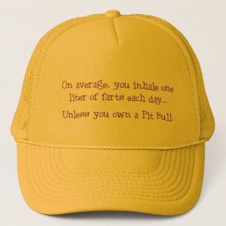 Unless You Own a Pit Bull Trucker Hat