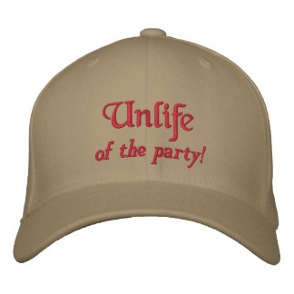 Unlife, of the party! baseball cap