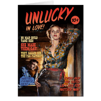 Unlucky in Love [funny greeting card]