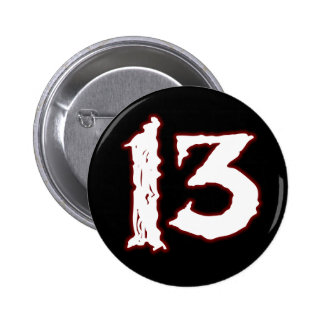 UNLUCKY NUMBER 13! BUTTON