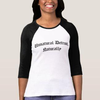 Unnatural Detroit, Naturally (Ladies Baseball) T-Shirt