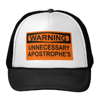 Unnecessary Apostrophe's Sign Hat