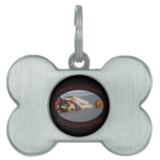 Unnecessary Roughness Pet ID Tag