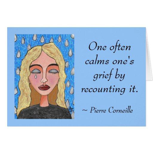 Uno calma a menudo su pena contándola de nuevo. - tarjeta de felicitación