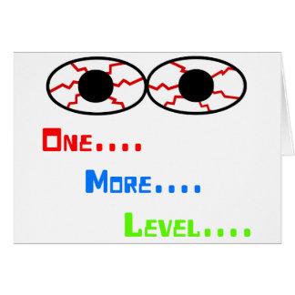 Uno… Más… Nivel… - Ojos inyectados en sangre Tarjeta De Felicitación