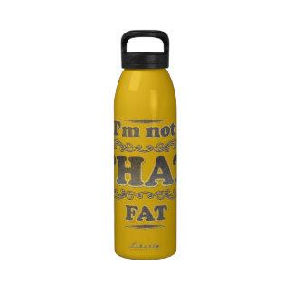 Uno mismo que desaprueba humor gordo botella de agua reutilizable