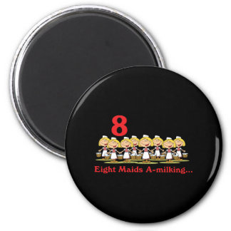 uno-ordeño de 12 criadas de los días ocho imán redondo 5 cm