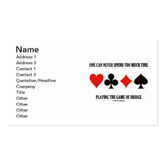 Uno puede nunca pasar demasiada hora que juega el tarjetas de visita