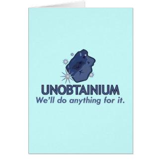 Unobtainium Card