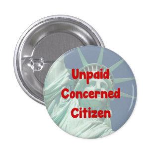 Unpaid Concerned Citizen Button