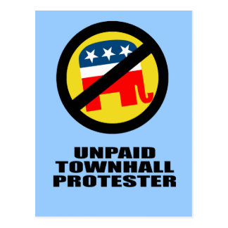 Unpaid Townhall Protester Postcard