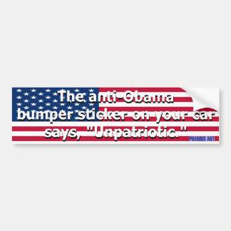 Unpatriotic Bumper Sticker Car Bumper Sticker