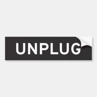 Unplug Bumper Sticker Car Bumper Sticker
