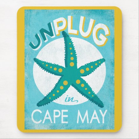 Unplug In Cape May Starfish Beach Nautical Mouse Pad