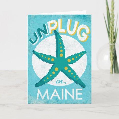 Unplug In Maine Starfish Beach Nautical Card
