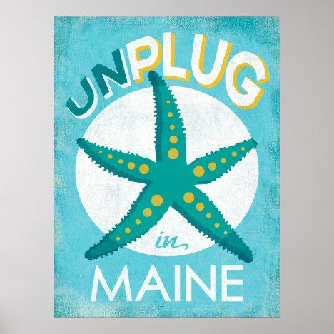 Unplug In Maine Starfish Beach Nautical Poster