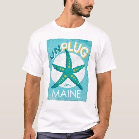 Unplug In Maine Starfish Beach Nautical T-Shirt