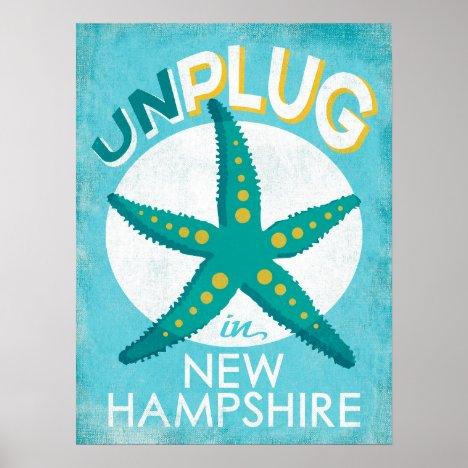 Unplug In New Hampshire Starfish Beach Nautical Poster