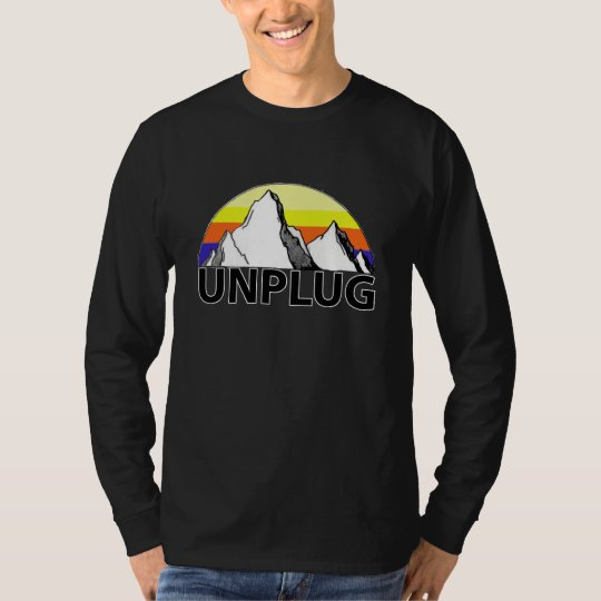 Unplug in the Mountains Long Sleeve T-shirt