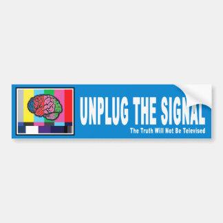 """""""Unplug the Signal"""" Bumper Sticker Car Bumper Sticker"""