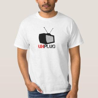 Unplug your TV T Shirt