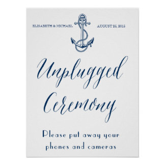 Unplugged ceremony, Nautical Wedding sign Poster