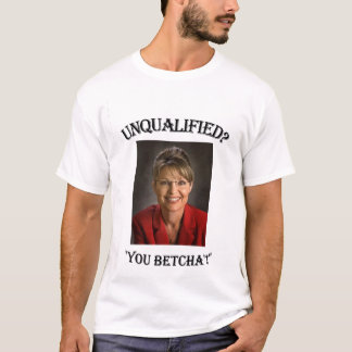 Unqualified T-Shirt