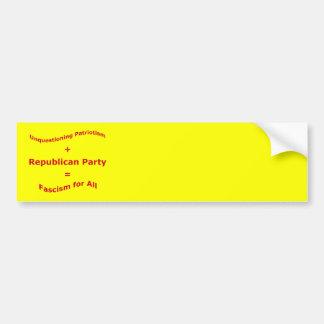 Unquestioning Patriotism Bumper Sticker