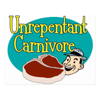 Unrepentant Carnivore Postcard