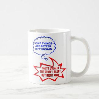 Unsaid Out Loud Funny Mug