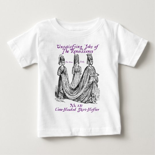 Unsatisfying jobs of the Renaissance Baby T-Shirt