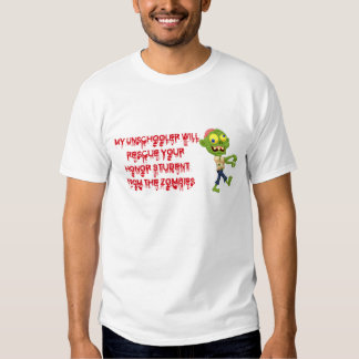 Unschooler Will Rescue Honor Student From Zombies T-Shirt