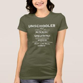 UNSCHOOLER, worldlearner, Autodidact, L... T-Shirt