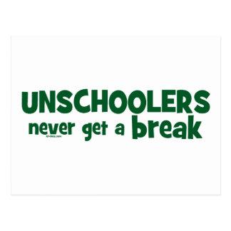 Unschoolers Never Get a Break Postcard