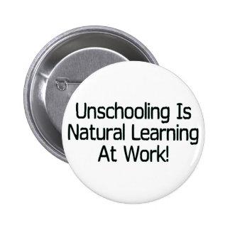 Unschooling Pin Redondo De 2 Pulgadas